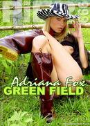 Adriana Fox - Green Field